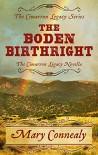 The Boden Birthright: Novella (The Cimarron Legacy Novella) - Mary Connealy