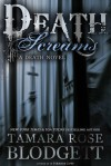 Death Screams - Tamara Rose Blodgett