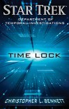 Department of Temporal Investigations: Time Lock (Star Trek) - Christopher L. Bennett