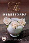 The Beresfords - Christina  Dudley