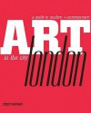 Art In The City: London (Art In The City) - Tiddy Rowan