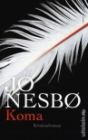 Koma: Kriminalroman (Ein Harry-Hole-Krimi 10) - Günther Frauenlob, Jo Nesbø