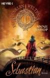 Sebastian (Die dunklen Welten, #1) - Anne Bishop