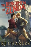 The Henchmen of Zenda - K.J. Charles