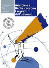 Aristotele e dante scoprono i segreti dell'universo. Con e-book. Con espansione online - Benjamin Alire Sáenz
