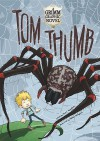 Tom Thumb - Jacob Grimm, Wilhelm Grimm, Scott Sonneborn, Nelson Evergreen