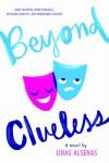 Beyond Clueless - Linas Alsenas