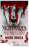 Nightmares Bedtime Stories for the Wicked [Kindle Edition] - Mark Souza