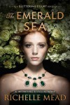 The Emerald Sea (The Glittering Court) - Richelle Mead