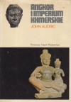 Angkor i imperium khmerskie - John Audric
