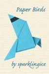 Paper birds - sparklingice