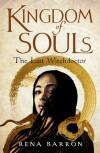 Kingdom of Souls - Rena Barron