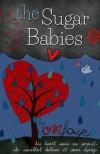 The Sugar Babies (The Sugar Babies #1) - O.M. Faye