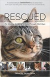 Rescued Volume 2: The Healing Stories of 12 Cats, Through Their Eyes - Debbie Glovatsky, Julie McAlee, Alisa Gaston-Linn, Janea Kelley, Kimberly Fleck, Lisa L. Richman, Louisa May(Author) ;  Cauti,  Camille(Introduction by) Alcott, Linda Deane, Deborah  Barnes, Karen Malena, Catherine Holm, Marshall Bowden, Janiss Garza, Karen Nichols