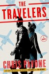 The Travelers: A Novel - Chris Pavone