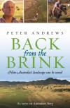 Back From The Brink: How Australia's Landscape Can Be Saved - Peter Andrews