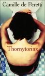 Thornytorinx - Camille de Peretti