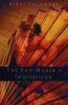 The Fan-Maker's Inquisition - Rikki Ducornet