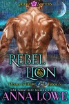 Rebel Lion - Anna Lowe