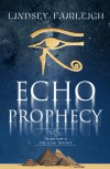 Echo Prophecy - Lindsey Fairleigh
