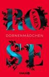 Dornenmädchen: Thriller - Karen Rose, Kerstin Winter