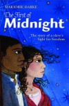 The First of Midnight (The story of a slave's fight for freedom) - Marjorie Darke
