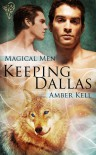 Keeping Dallas - Amber Kell