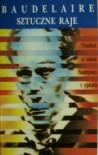 Sztuczne Raje - Charles Pierre Baudelaire