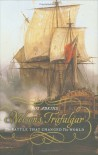 Nelson's Trafalgar: The Battle That Changed the World - Roy A. Adkins