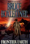 Frontier Earth - Bruce Boxleitner