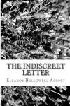 The Indiscreet Letter - Eleanor Hallowell Abbott