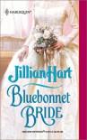 Bluebonnet Bride - Jillian Hart
