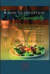 How to Entertain Beautifully - Mahin Driskill