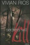 Secrets Will KIll - Vivian Rios