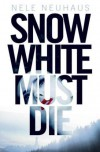 Snow White Must Die -