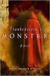 Frankenstein's Monster: A Novel - Susan Heyboer O'Keefe