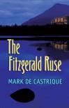 Fitzgerald Ruse  - Mark de Castrique
