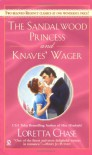 The Sandalwood Princess and Knaves' Wager - Loretta Chase