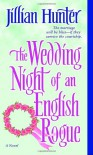 The Wedding Night of an English Rogue - Jillian Hunter