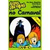 Uma Aventura no Carnaval - Ana Maria Magalhães, Isabel Alçada