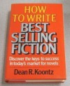 How to Write Best Selling Fiction - Dean R. Koontz