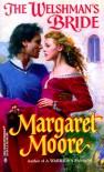 The Welshman's Bride (The Warrior Series, Book 10) (Harlequin Historical #459) - Margaret Moore