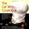 The Cat Who... Cookbook: Delicious Meals and Menus Inspired By Lilian Jackson Braun - Julie Murphy;Sally Abney Stempinski