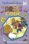 The Berenstain Bears and the Dress Code - 'Stan Berenstain',  'Jan Berenstain'