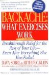 Backache: What Exercises Work - Arthur C. Klein, Dava Sobel