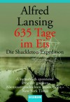 635 Tage im Eis: Die Shackleton-Expedition - Alfred Lansing