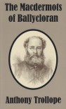 The Macdermots of Ballycloran - Anthony Trollope