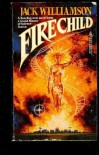 Firechild - Jack Williamson