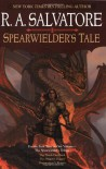 Spearwielder's Tale - R.A. Salvatore