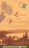Letters from Yellowstone - Diane  Smith